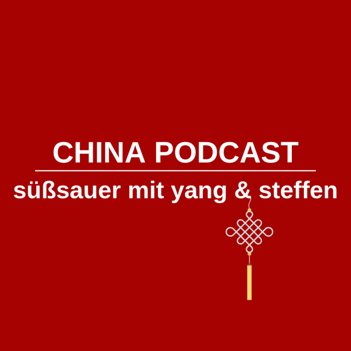 süßsauer - der China Podcast